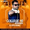 College Ki Ladkiyon (Yeh Dil Aashiqana) Electronic Mix - DJ UPPU