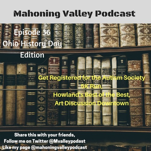Mahoning Valley Podcast Episode 36