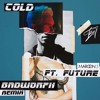 Maroon 5 feat. Future – Cold (BADWOR7H Remix Preview)