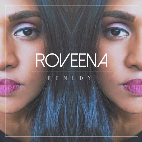 Roveena - Remedy (Acappella Cover)