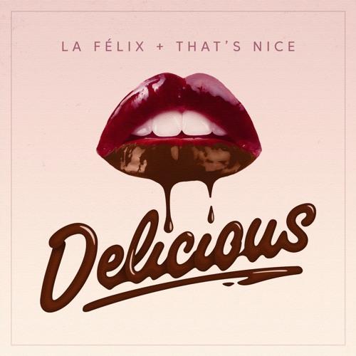 La Felix & That