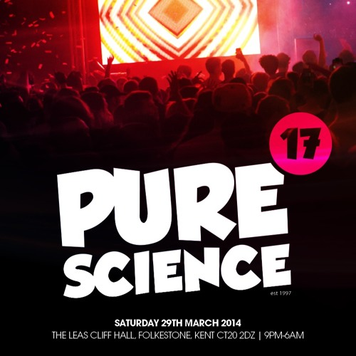 S.P.Y @ Pure Science 17 29th March 2014 - Leas Cliff