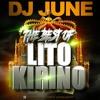 The Best Of Lito Kirino Dj June Mp3