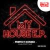 Perfect Kombo - My House (Binary Remix)