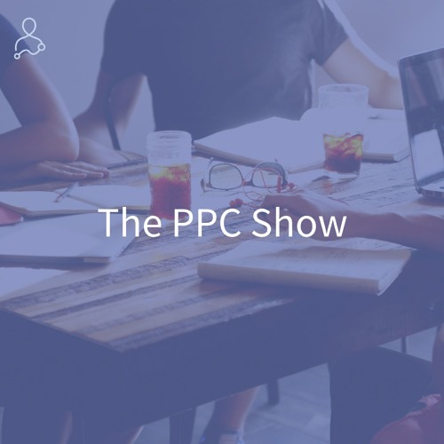 The PPC Show by AdStage