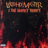 LEX THE HEX MASTER & THE UNHOLY TRINITY -These streets