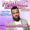 VASHAWN MITCHELL ON THE PraisEluJAH Radio-SHOW With DNA.