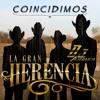 Coincidimos - La Gran Herencia (2017)
