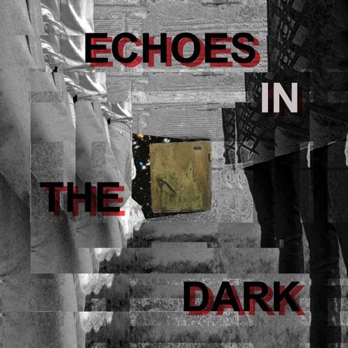 """Echoes in the dark"" - CyanaR (2012)"