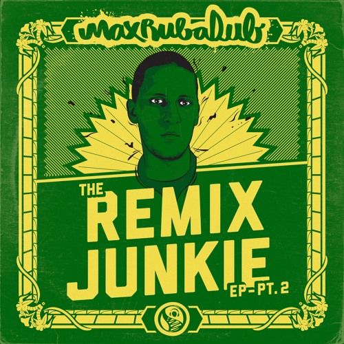 Jah Cure - Rasta (Max RubaDub Remix) - The Remix Junkie | Part 2