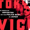 Episode 31 - Tokyo Vice: A Jewish Journalist Against the Yakuza with Jake Adelstein