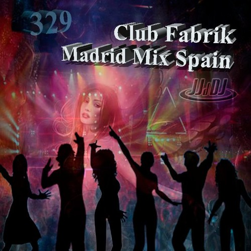329 Fabrik Club Mix Madrid Spain