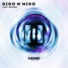 Gigo'n'Migo - Last Round (Preview) [OUT APR 28]