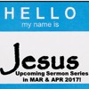 Hello My Name Is Jesus Part 1 Anthony 26 MAR 17.MP3