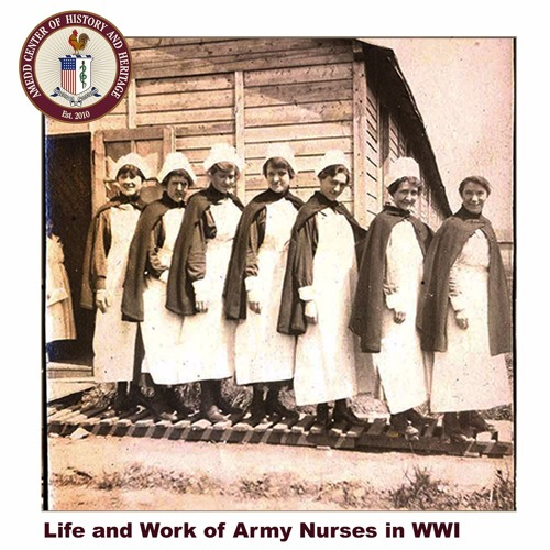 Life and Work of Army Nurses in WWI