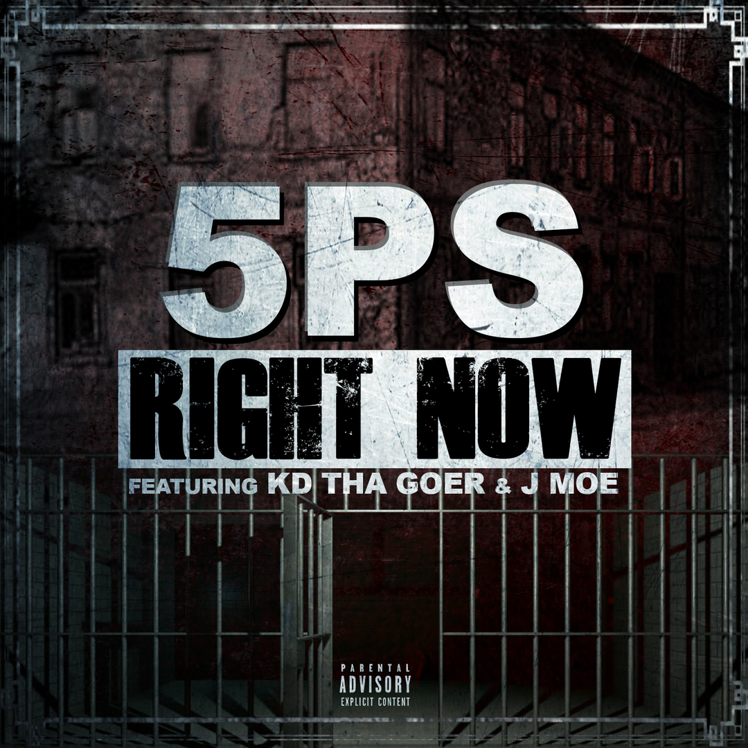 5PS ft. KD Tha Goer x J Moe - Right Now (Prod. AntBeatz) [Thizzler.com]