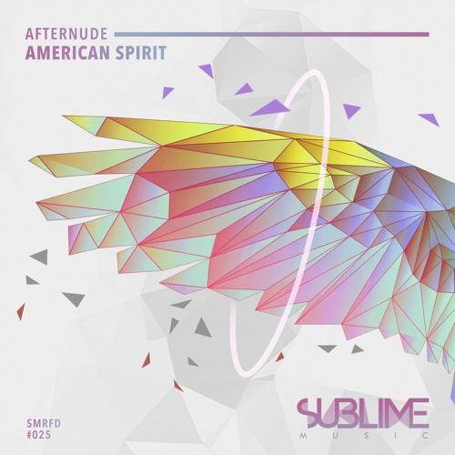 SMRFD025: Afternude - American Spirit [SUBLIME MUSIC]