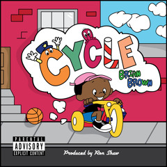 Cycle (Prod. Ron Shaw)