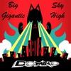 Big Gigantic - Sky High (D0min0 Remix)