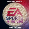 Download Rhambo Racks x Mike Major -In The Game Mp3