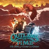 OUTLAWS OF TIME #2: THE SONG OF GLORY AND GHOST by N. D. Wilson