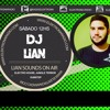 Lian Sounds On Air 001 By DJLIAN (Elektrona Radio)
