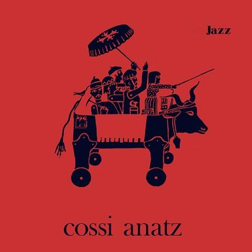 Cossi Anatz - Jazz Afro-Occitan - Official Reissue
