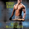 THIRD BASE by Heidi McLaughlin, Read by Alastair Haynesbridge