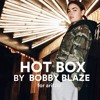 Bobby Blaze - Hot Box