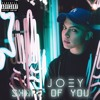 JOEY - Shape Of You