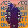 Consideration (Rihanna Cover) (NEW)
