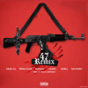47 (Official Remix) - Anuel aa x Ñengo Flow x Farruko x Casper x Darell x Bad Bunny