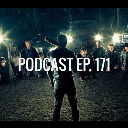 Ep. 171: The Walking Dead, Ghost in the Shell, Justice League, IT, Spider-Man