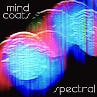 mind coats - echoes paint the brain.