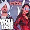 Move Your Lakk | Noor | Sonakshi Sinha & Diljit Dosanjh, Badshah & Dj Singh Sweet