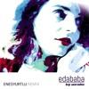 Eda Baba - Hep Sonradan (Enes Yurtlu Remix 2017)