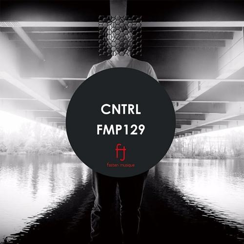 Fasten Musique Podcast 129 | CNTRL
