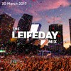The leifeday Mix - 30 March 2017
