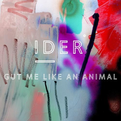Gut Me Like An Animal