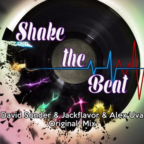 David Sonder & Jackflavor & Alex Uva - Shake The Beat (Original Mix)
