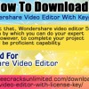 How To Download Wondershare Video Editor With Keyg