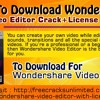 How To Download Wondershare Video Editor CrackLice