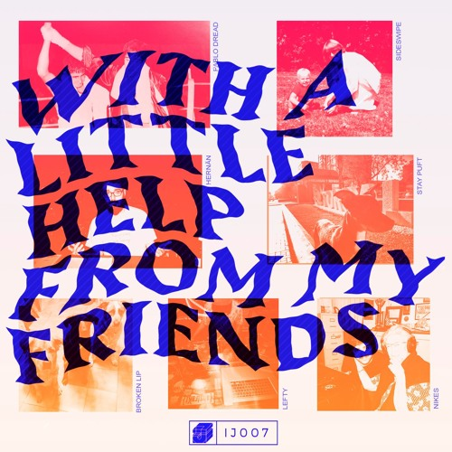 V. A. - 'With A Little Help From My Friends' (IJ007)