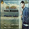 Tere Mandir By Manzil Sidhu