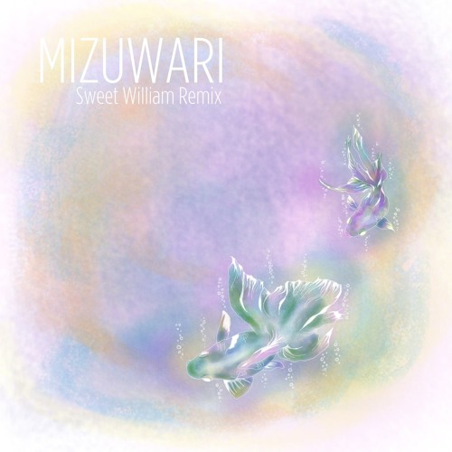 MIZUWARI (Sweet William Remix) - Jambo Lacquer × DUSTY HUSKY