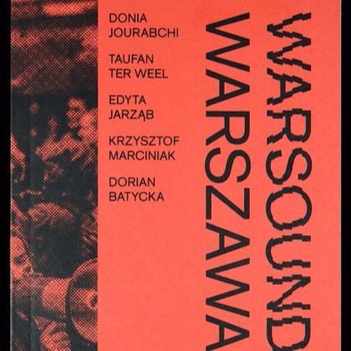 War Machines - Edyta Jarząb/Donia Jourabchi/Taufan ter Weel - Warsound/Warszawa