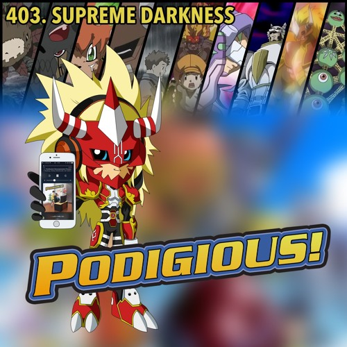"Digimon Frontier: Sakkakumon Arc   403: ""SUPREME DARKNESS"""