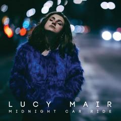 Midnight Car Ride - Lucy Mair