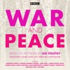 War And Peace by Leo Tolstoy (BBC Radio Dramatisation by Timberlake Wertenbaker)