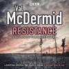 Resistance by Val McDermid (BBC Radio Drama Extract)
